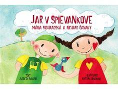 JAR V SPIEVANKOVE  Nádherné ilustrácie našej výtvarníčky Kristíny Hroznovej predstavia menším detičkám jar v Spievankove. Farebné žiarivé obrázky sú doplnené krátkymi textami určenými pre najmenšie detičky.