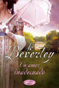 "SERIE ""MALLOREN"" #7 - Un amor inadecuado // Jo Beverley // Titania romántica histórica (Ediciones Urano)"