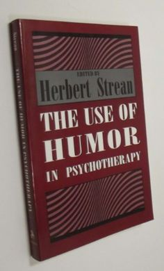 Use of Humor in Psychotherapy by Herbert S. Strean, http://www.amazon.com/dp/1568210841/ref=cm_sw_r_pi_dp_3hNOrb174GZB3