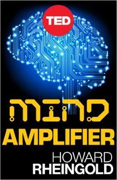 http://www.amazon.com/Mind-Amplifier-Digital-Smarter-Kindle-ebook/dp/B009GQXRQ8/ref=pd_sim_351_5?ie=UTF8