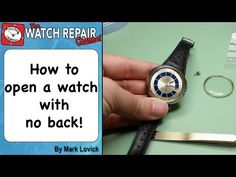 How to open a watch with no back - watch repair techniques. Full Hd Video, Watch Service, Clock Work, Workshop, Pocket Watches, Clocks, Study, Videos, Youtube