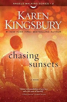 """Read """"Chasing Sunsets A Novel"""" by Karen Kingsbury available from Rakuten Kobo. From New York Times bestselling author Karen Kingsbury comes the second novel in the Angels Walking series about divi. New Books, Good Books, Books To Read, Karen Kingsbury, Christian Fiction Books, Believe, Electronic, My Escape, Book Lists"""
