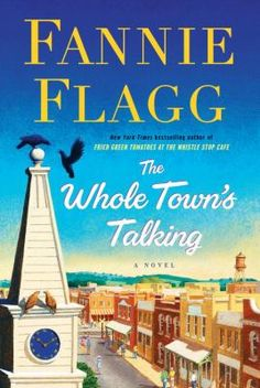 The Whole Town's Talking by Fannie Flagg #bestsellers