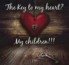 ♡My children are my heart and soul♡