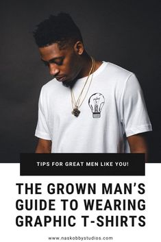 The Grown Man's Guide to Wearing Graphic T-Shirts - Nas Kobby Studios Mens Fashion Wear, 90s Fashion, Men Wear, Fashion Group, Spring Fashion, Stylish Men, Men Casual, Navy Suits, Groom Suits
