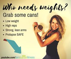 A 20-minute upper + lower body workout using canned food! No weights/dumbbells required! This workout combines LIGHT WEIGHT + HIGH REPS for strong, lean arms. It is safe for prolapse as long as you follow the cues for posture, breathing, and engaging your core. #womenshealth #pelvicfloor #prolapse #MoveMore