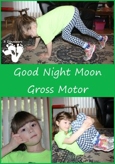 Goodnight Moon Gross Motor: Several movements to get kids moving while reading the book - 3Dinosaurs.com