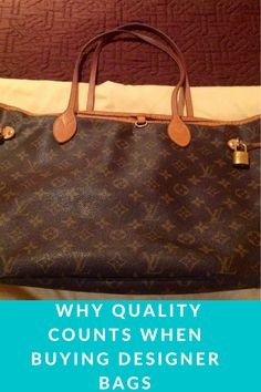 7f26fb9842 How a popular Louis Vuitton tote bag reinforced a lesson in quality