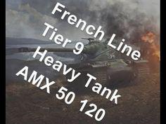(World of Tanks) French Line - Tier 9 Heavy Tank - AMX 50 120 Slideshow