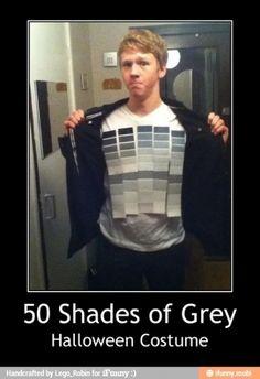 Cool costume haha. 50 shades of gray