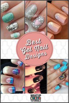 Best Gel Nail Designs.   http://makeuptutorials.com/makeup-tutorials-best-gel-nail-designs/