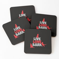 'live love bark ' Coasters by mikenotis Coaster Design, Coaster Set, Cool Coasters, Live Love, Sell Your Art, Cotton Tote Bags, Drink Sleeves, Cool Stuff, Stuff To Buy
