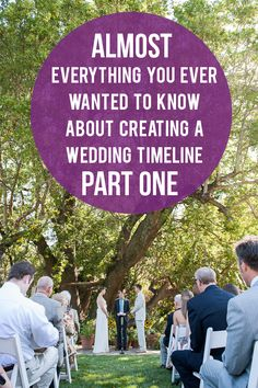 (Almost) Everything You Wanted to Know About Wedding Timelines, Part I « A Practical Wedding: Ideas for Unique, DIY, and Budget Wedding Planning