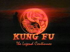 Kung Fu The Legend Continues