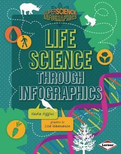 Buy Life Science through Infographics by Lisa Waananen, Nadia Higgins and Read this Book on Kobo's Free Apps. Discover Kobo's Vast Collection of Ebooks and Audiobooks Today - Over 4 Million Titles! Teaching Tools, Teaching Resources, Teaching Strategies, Science Textbook, Charts, Nature Study, Life Cycles, Wow Products
