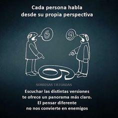 #perspectiva #razón #conocimiento #experiencias #verdad #comunicación #entendimiento #desiciones #equilibrio #amistad #panorama #relacioneshumanas #diferencias