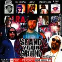 Various Artists - Stand Your Ground Hosted by Tru Go Getta Mixtapes - Free Mixtape Download or Stream it
