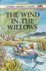 THE WIND IN THE WILLOWS Ladybird Book Children's Classic Series 740 Gloss Hardback 1983
