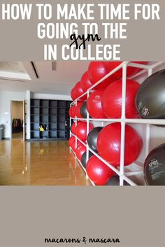 How To Make Time For Going To The Gym In College // how to add working out to your schedule