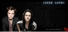 """Geek Love by SassenachWench: Humor, romance, healing and rampant geekitude collide in this Edward & Bella love story. """"A funny, quirky love story about two computer geeks whose playful friendship turns into something more."""""""