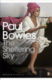 MOROCCO : The Sheltering Sky by Paul Bowles http://www.tripfiction.com/books/the-sheltering-sky/