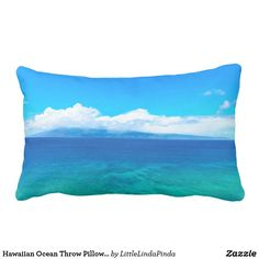 Hawaiian Ocean Throw Pillows or YOUR PHOTO. Click Here: https://www.zazzle.com/z/y3omz?rf=238147997806552929  Awesome for your ocean themed living room and ocean themed bedroom decor. Pacific Ocean Pillows with a Hawaiian island in the background. Photography by ZAZZLE Designer Linda. Call if you would like me to create more Ocean home decor. Great for your coastal living cottage too. Call Linda at: 239-949-9090