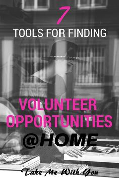 7 tools for finding volunteer opportunities at home in YOUR community