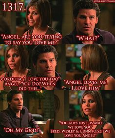 This whole scene LOL. Cordelia shares feelings Angel can't verbally express himself.
