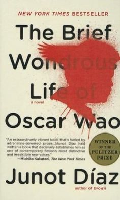 The Brief wonderous Life of Oscar Wao | Junot Diaz