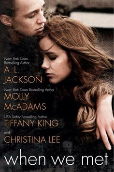 """""""WHEN WE MET"""" by A.L. Jackson, Molly McAdams, Tiffany King, Christina Lee"""
