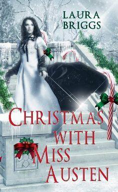 Christmas with Miss Austen (Christmas Holiday Extravaganza) by Laura Briggs, http://www.amazon.com/dp/B006G4GU7Q/ref=cm_sw_r_pi_dp_EGxdsb01QAXQ0