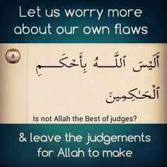 "Quran Verse 95:8 ""Is not Allah the most just of judges?"""