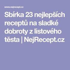 Sbírka 23 nejlepších receptů na sladké dobroty z listového těsta | NejRecept.cz