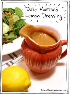 Date Mustard Lemon Dressing! Easy, vegan, oil free, raw, whole food, and so, so, SO delicious!