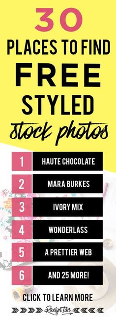 30 places to find FREE styled stock photos! These pictures are feminine, pretty and perfect for small businesses, creatives, bloggers and designers!