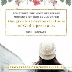 """""""Sometimes the most desperate moments of our souls offer the greatest demonstrations of God's presence."""" Nicki Koziarz // If you've ever wondered if God is near, CLICK here. He is."""