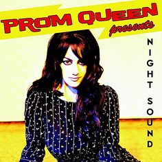 ♫ Night Sound - Prom Queen. Listen @CD Baby