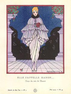 Jacques Doucet, in La gazette du Bon Ton, Elle s'appelle Manon…, Evening Cape, May, 1914, illustration by Robert Dammy