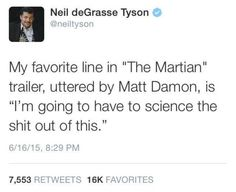 Neil deGrasse Tyson, and thats over there, is quoted feom bill nye