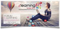PRÉSENTATION FORUM EDITION 2013 : E-Learning Tunisie 2013