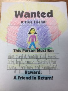 Wanted Friendship Poster http://musiccityschoolcounselor.files.wordpress.com/2012/10/wanted-friend-poster-mine1.jpg