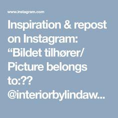 "Inspiration & repost on Instagram: ""Bildet tilhører/ Picture belongs to:▪️ @interiorbylindawallgren ▪️ #onetofollow #love #TagsForLikes #instagood #interior #like #follow…"""