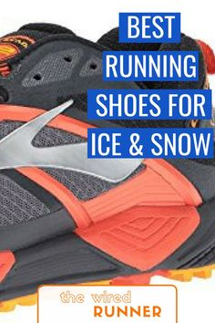 Gearing up for some winter running? Instead of taking hours to research what pair of shoes fits your lifestyle, weve compiled a list of the best running shoes that tackle ice and snow while highlighting the best qualities of each brand to get you the bes Running In Snow, Running In Cold Weather, Running Women, Trail Running, Running Clothes Winter, Road Running, Nike Running, Marathon Gear, Half Marathon Training