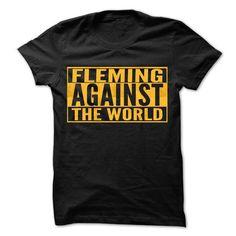 FLEMING Against The World - Cool Shirt ! - #gift for him #grandparent gift. THE BEST => https://www.sunfrog.com/Hunting/FLEMING-Against-The-World--Cool-Shirt-.html?id=60505