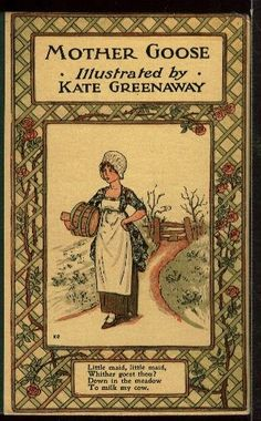 Kate GREENAWAY MOTHER GOOSE an early and collectible by storyline, $22.50