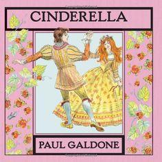 Cinderella (Folk Tale Classics) by Paul Galdone