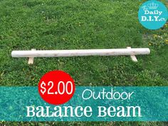 $2.00 Kids Backyard Balance Beam - Saturday Randomness!  So easy and so inexpensive!