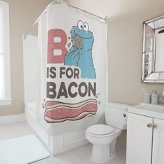 Cookie Monster B is for Bacon Shower Curtain , Funny Shower Curtains, Custom Shower Curtains, Bacon Cookies, Bacon Funny, Presents For Kids, Powder Room, Cool Gifts, Cookie Monster, Tub