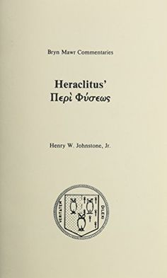 essays on the philosophy of socrates hugh h benson main library  heraclitus johnstone henry w jr philosophy