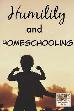 Humility andHomeschooling